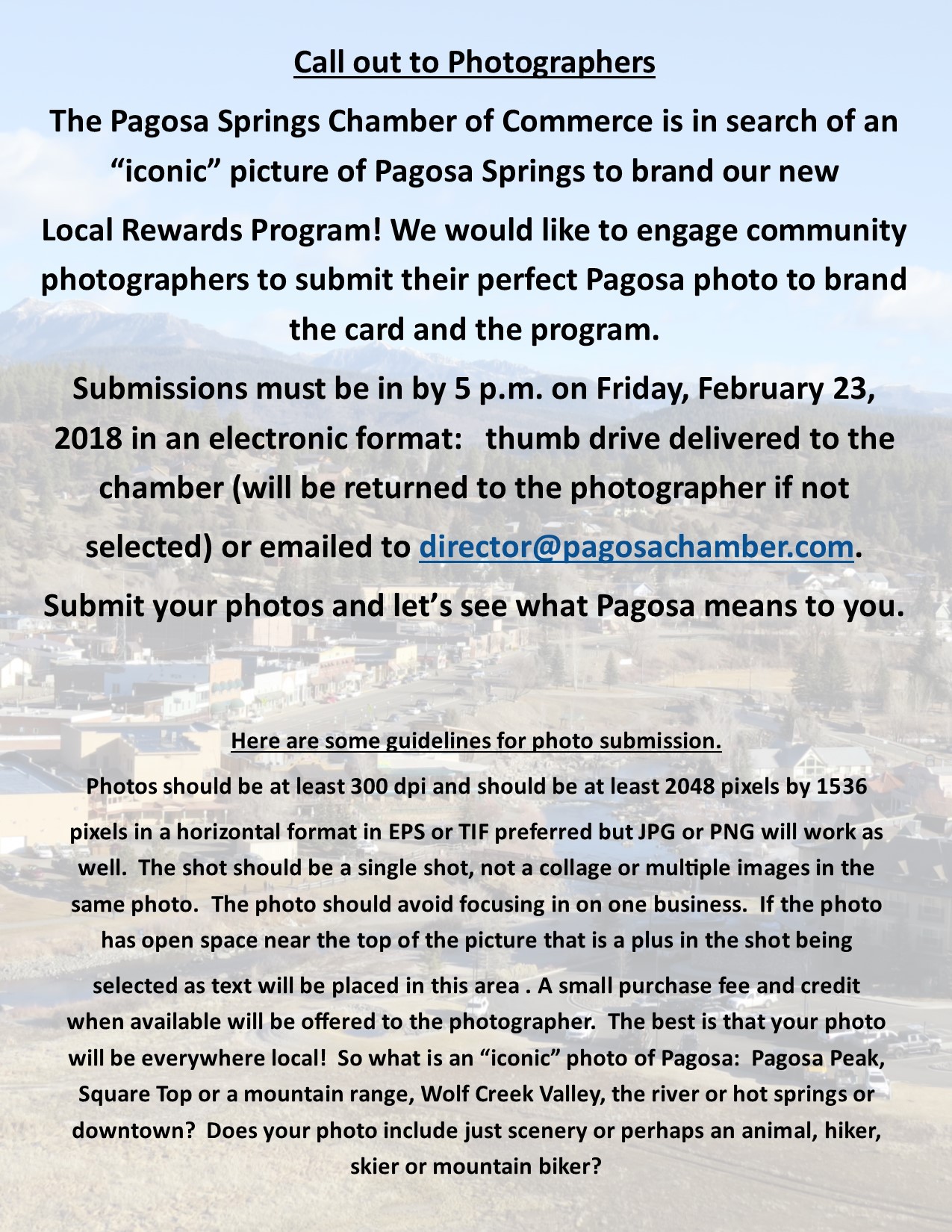 "The Chamber is in search of an ""iconic"" picture of Pagosa Springs!"